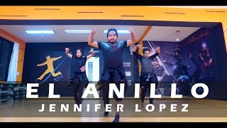JENNIFER LOPEZ - EL ANILLO | Xavier's Dance Studio Choreography | Dance Video | JLO | 2018
