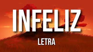 Infeliz (LETRA) - Arcangel Ft. Bad Bunny