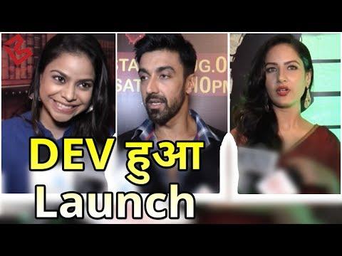 Colors Launches New Show Dev  Ashish Chaudhary  Sumona Chakravarti  Puja Banerjee