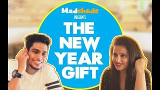 The New Year Gift | Madchods