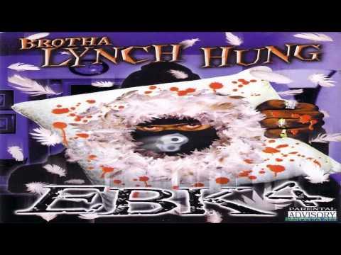Split Yo Face - Brotha Lynch Hung HQ