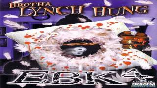 Split Yo Face - Brotha Lynch Hung HQ