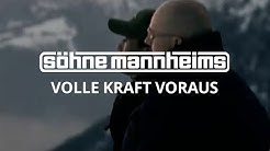 Söhne Mannheims - Volle Kraft voraus [Official Video]