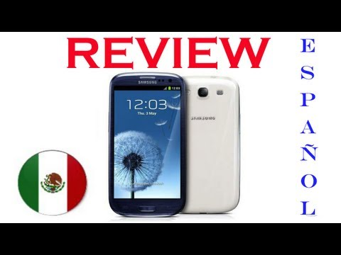 Samsung Galaxy S3 Review ESPA�OL