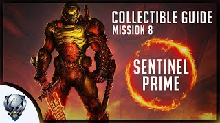 Doom Eternal (Mission 8 SENTINEL PRIME) All Collectibles, Upgrades, Secret Encounters & Extra Lives