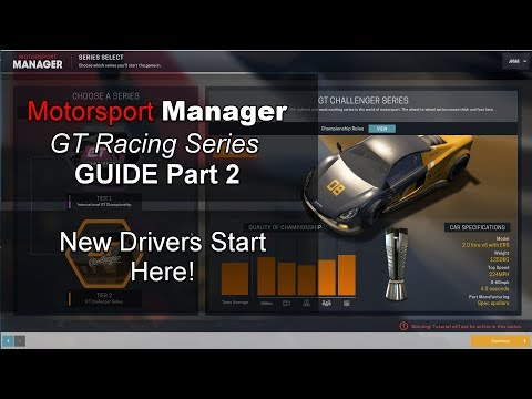 Motorsport Manager GT Series Guide Ep 2