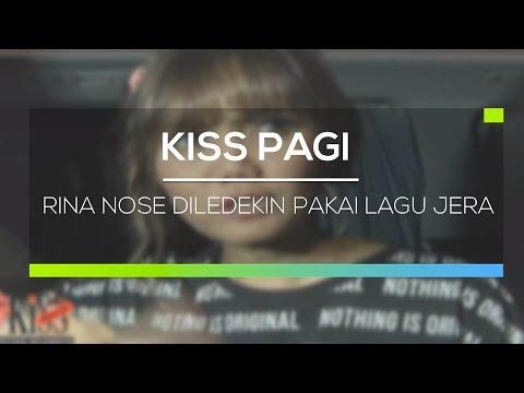 Rina Nose Diledekin Pakai Lagu Jera - Kiss Pagi