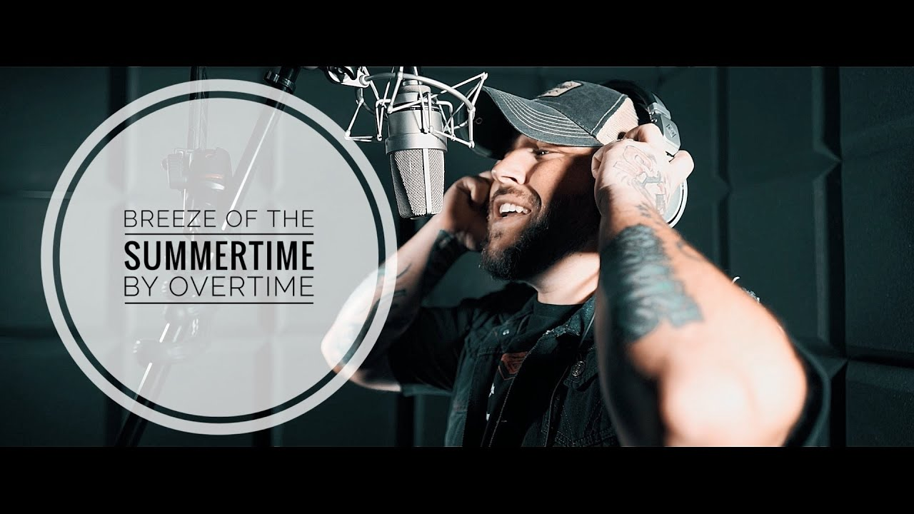 """OverTime - """"Breeze Of The Summertime"""" (The Lost Verses)"""