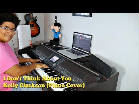 Kelly Clarkson- I Don't Think About You (Piano Cover)