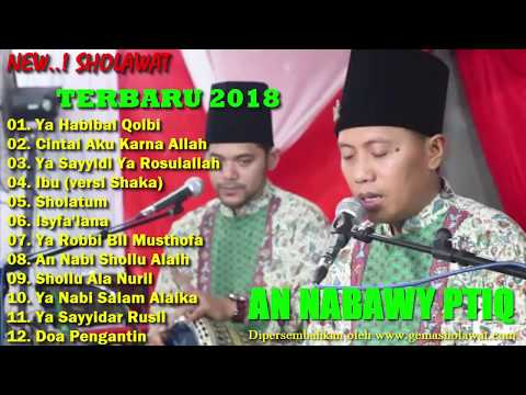New!! Sholawat Merdu AN NABAWI PTIQ 2018 (Full Album Musik Islami Terbaik)