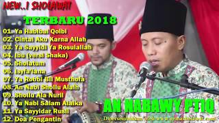 Download lagu New Sholawat Merdu AN NABAWI PTIQ 2018 MP3
