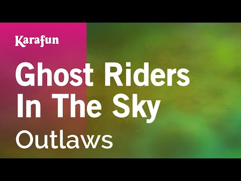 Karaoke Ghost Riders In The Sky  Outlaws *