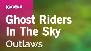 Karaoke Ghost Riders In The Sky - Outlaws *
