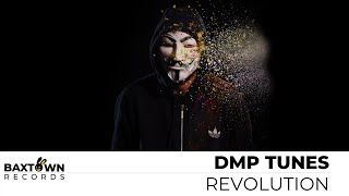 DMP Tunes - Revolution (Official Audio) [Electronica]
