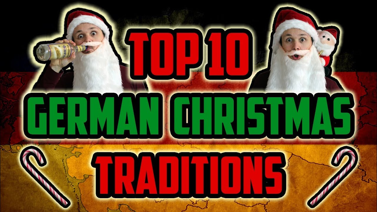 Top 10 German Christmas Traditions Youtube