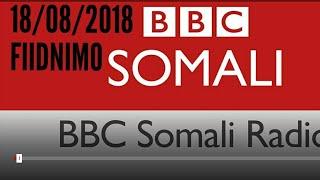 Idaacada Fiidnimo Caawa iyo Caalamka 18 08 2018 BBC Laanteeda Afka Somali