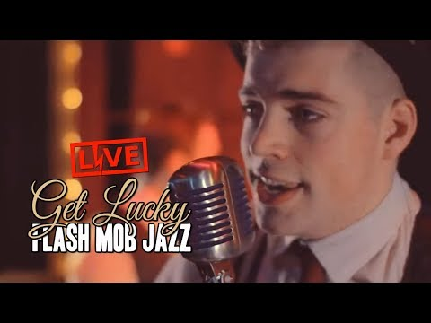 Get Lucky (Daft Punk ft Pharrell) - Swing Cover by Flash Mob Jazz (Brighton)