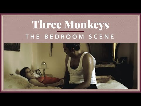 Three Monkeys - The Bedroom Scene