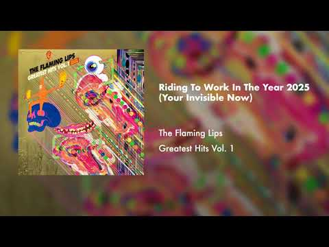 The Flaming Lips - Riding To Work In The Year 2025 (Official Audio)
