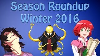 Season roundup - winter 2016 of anime