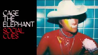 Cage The Elephant - Social Cues [Full Album]
