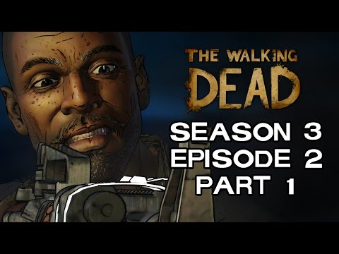 The Walking Dead Game Season 3 - HE'S GONE ROGUE - A NEW FRONTIER EPISODE 2 PART 1