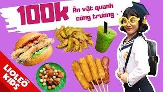 Thử thách 100k chị Lio ăn vặt xả láng quanh cổng trường - Bé học tiếng Anh chủ đề đồ ăn Food