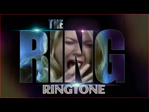 The Ring Movie Ringtone ✔