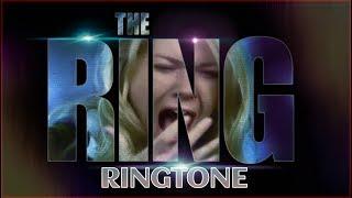 The Ring Movie Ringtone ✔
