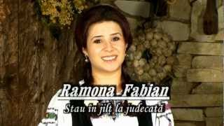 Ramona Fabian - Stau in jilt la judecata