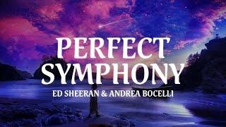 Ed Sheeran & Andrea Bocelli - Perfect Symphony (Lyric Video)