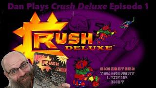 Dan Plays Crush Deluxe - Season 1 Episode 1