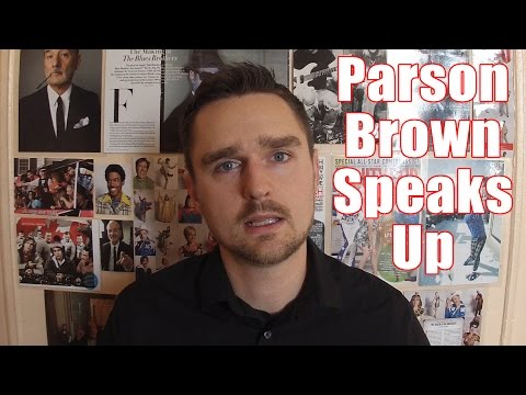 Parson Brown Speaks Up