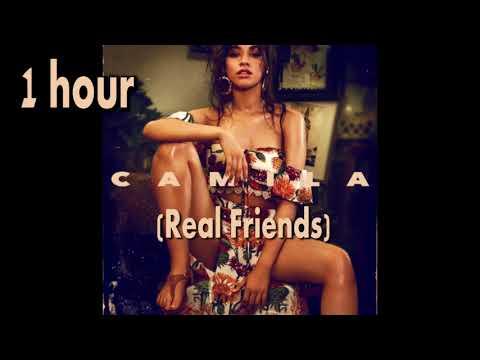 Camila Cabello - Real Friends (one hour) 1 hour
