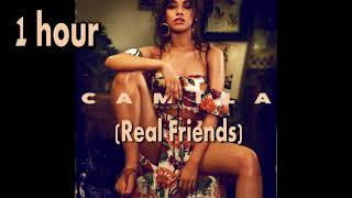Camila Cabello - Real Friends (one hour) 1 hour