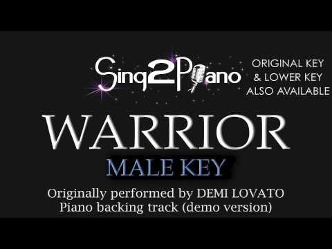 Warrior - Demi Lovato (Male Key) [Karaoke Version]
