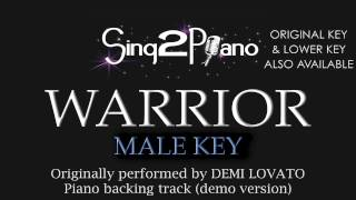 Warrior - Demi Lovato (Male Key) [Karaoke Version]
