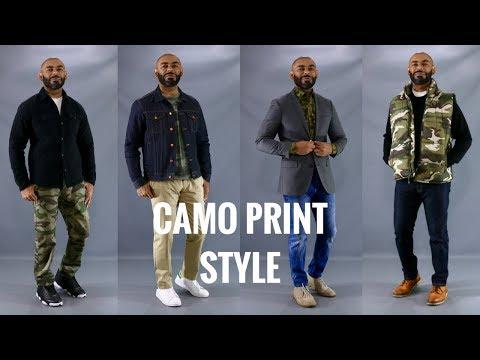 How To Wear Men's Camo Print/How To Style Men's Camo Print