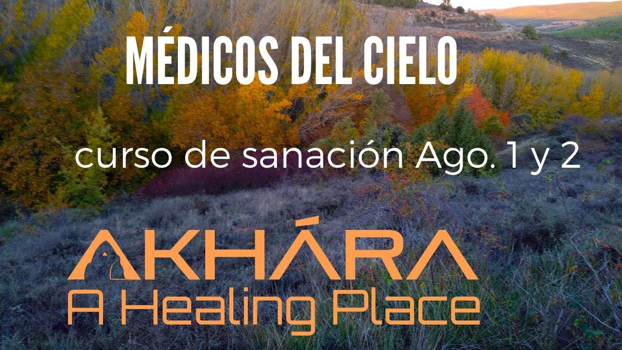 Médicos del Cielo curso sanación Agosto 2020