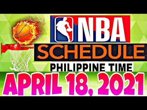 NBA SCHEDULE | APRIL 18, 2021 (Philippine Time)