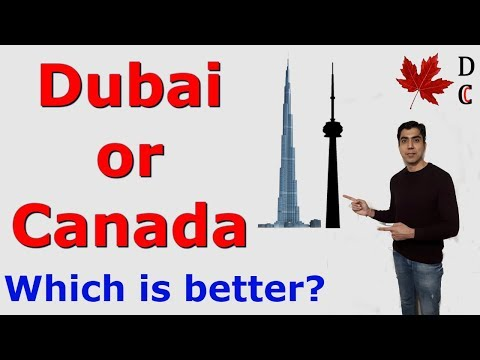 A True Comparison Between Canada And Dubai (United Arab Emirates) | Desi Chale Canada