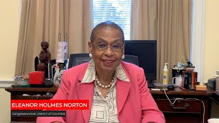 A Welcome from the Honorable Eleanor Holmes Norton, the Representative from Washington, DC
