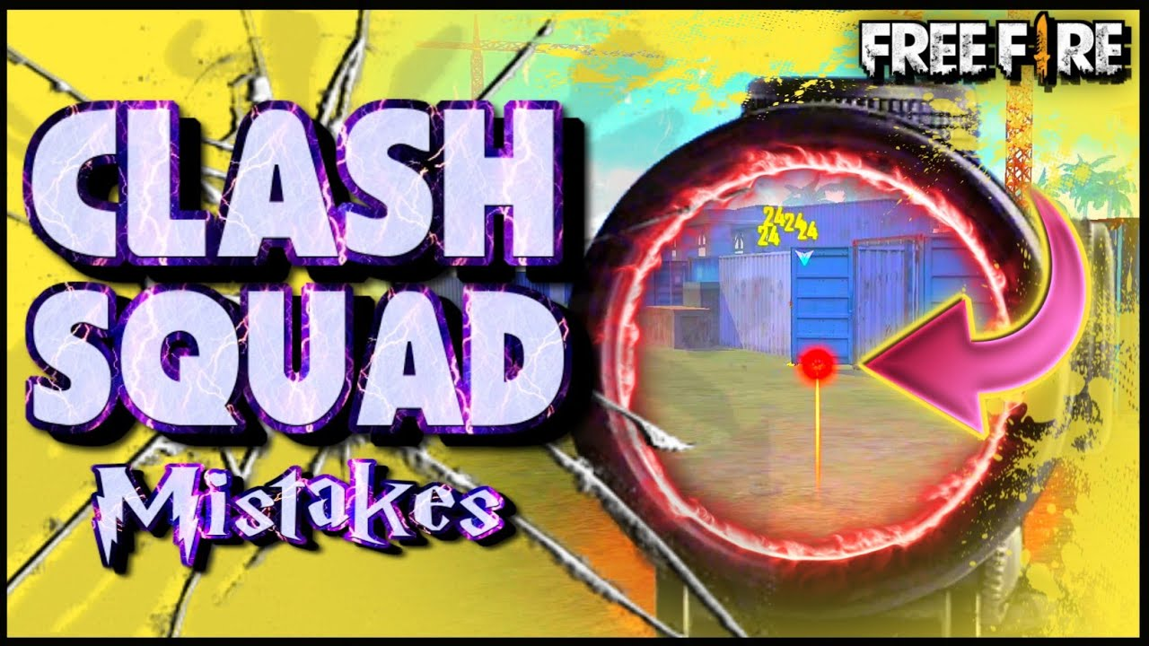 7 COMMON MISTAKES PLAYERS MAKE IN CLASH SQUAD FREE FIRE   CLASH SQUAD TIPS AND TRICKS IN FREE FIRE