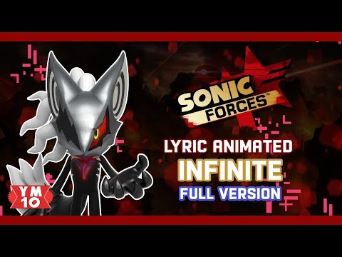 SONIC FORCES INFINITE (FULL VERSION) ANIMATED LYRIC (60fps)