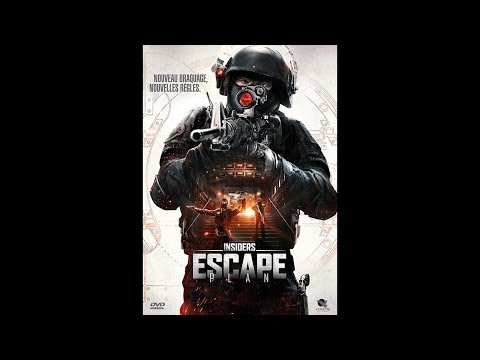 INSIDERS - ESCAPE PLAN (2016) Streaming français