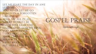 LET ME START THE DAY IN AWE Inspirational Country Gospel Mix By Lifebreakthrough.
