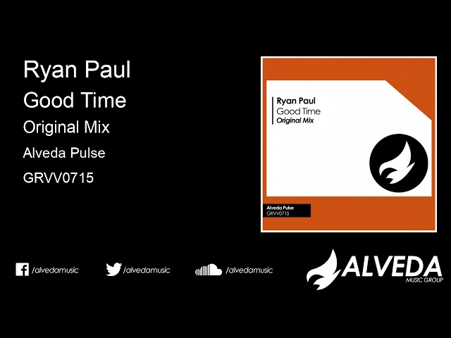 Ryan Paul - Good Time (Original Mix)