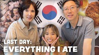 KOREA: My Last Dąy & Everything I Ate   YB Chang