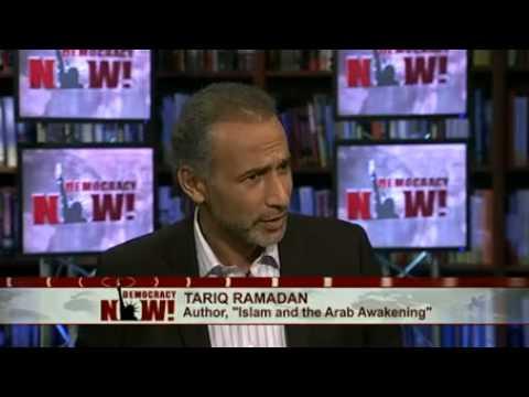 "Islamic Scholar Tariq Ramadan on Growing Mideast Protests and ""Islam & the Arab Awakening"""