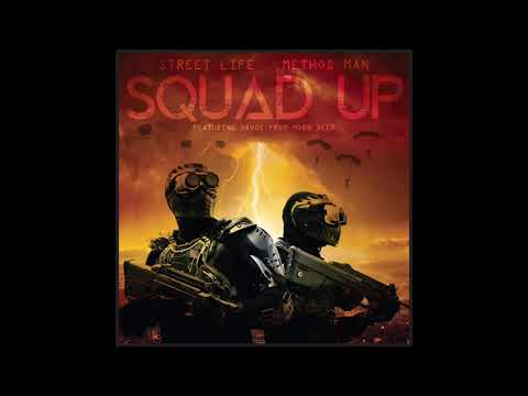 """STREET LIFE N METHOD MAN """"SQUAD UP"""" FEATURING AND PRODUCED BY HAVOC OF MOBB DEEP"""